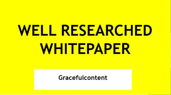 I Will Write A Well Researched White Paper